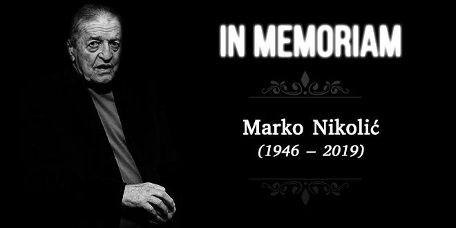 In Memoriam — Marko Nikolić (1946–2019)