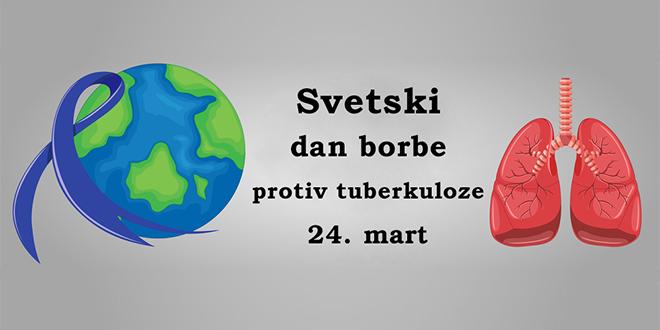 Светски дан борбе против туберкулозе