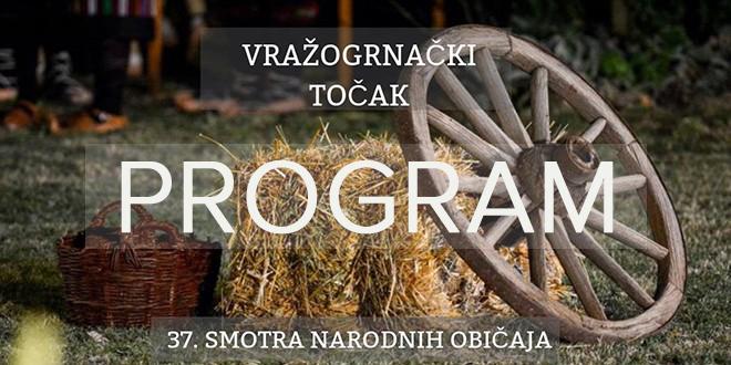 """37. Smotra narodnih običaja """"Vražogrnački točak"""" — Program"""