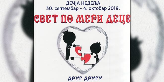 "Dečja nedelja ""Svet po meri dece"" — Humanitarna akcija ""Drug drugu"" u Zaječaru"
