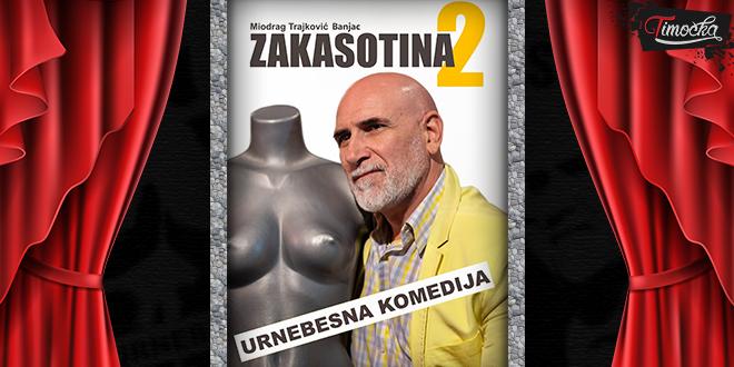 "Predstava ""Zakasotina 2"""