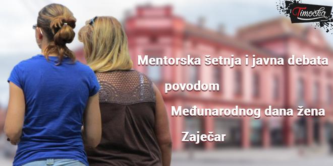 Mentorska šetnja i javna debata povodom Međunarodnog dana žena u Zaječaru