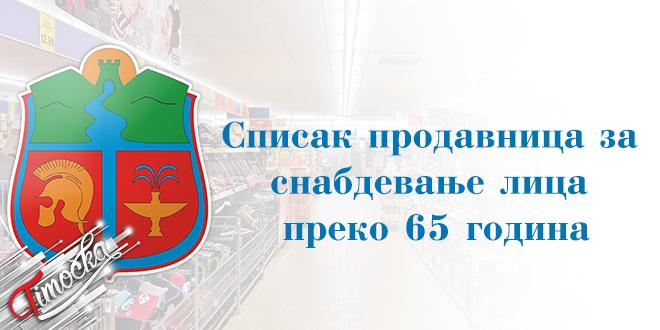 Zaječar — Spisak prodavnica za snabdevanje lica preko 65 godina