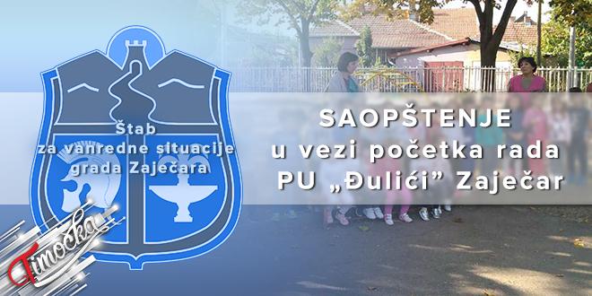 """Štab za vanredne situacije grada Zaječara: Saopštenje u vezi početka rada PU """"Đulići"""""""