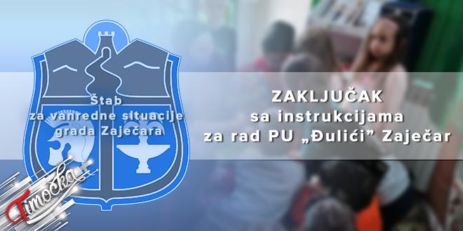 """ŠVS grada Zaječara: Zaključak sa instrukcijama za rad PU """"Đulići"""" Zaječar"""