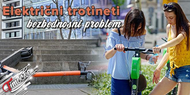 Električni trotineti – Bezbednosni problem