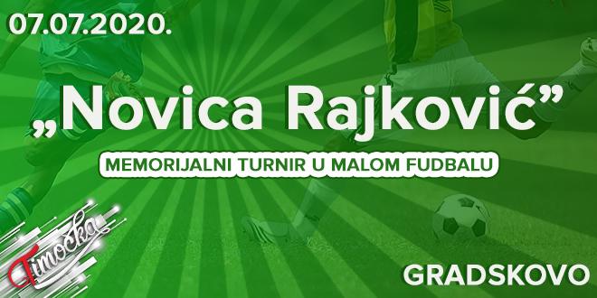 """Memorijalni turnir u malom fudbalu """"Novica Rajković"""" u Gradskovu"""