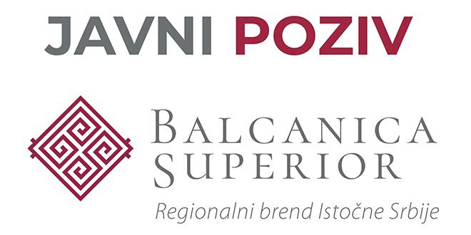 """Regionalni brend istočne Srbije """"Balcanica Superior"""": Javni poziv za sticanje statusa """"sertifikovanog partnera"""""""