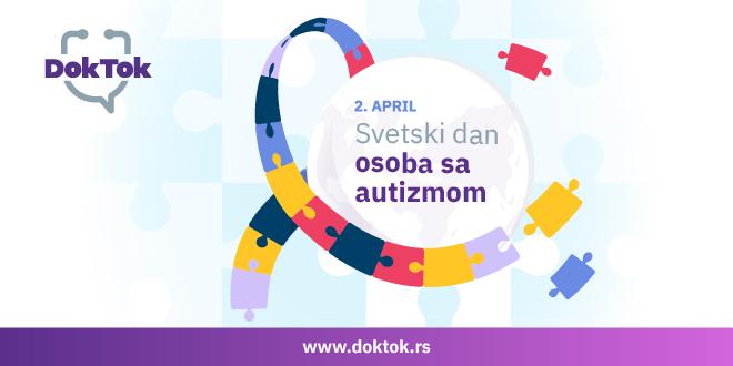 DokTok: Svetski dan osoba sa autizmom